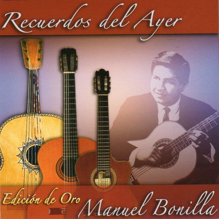 Manuel Bonilla-Recuerdos Del Ayer-