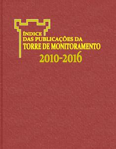 Índice das Publicações da Torre de Monitoramento 2016