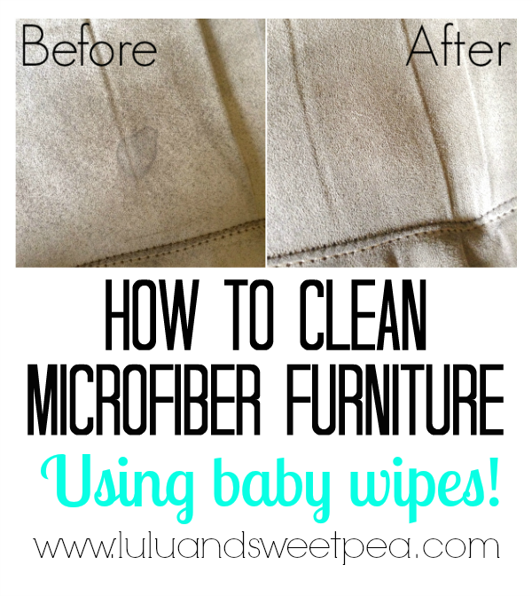 Lulu Sweet Pea How To Clean Microfiber Furniture With Baby Wipes