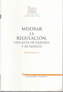 Libro: Mejorar la regulación. Una guía de razones y de medios