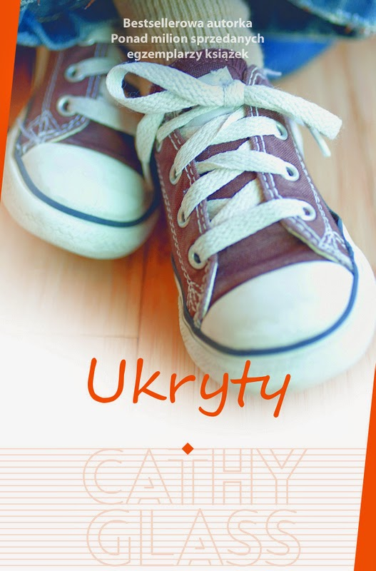 """Ukryty"" – Cathy Glass"