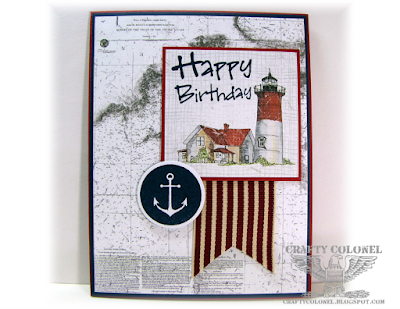 Crafty Colonel Donna Nuce, Club Scrap Stamps and DP, CTMH Anchor, For Cards In Envy Challenge, Birthday Card