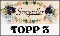 Topp 3 hos Storyteller #4