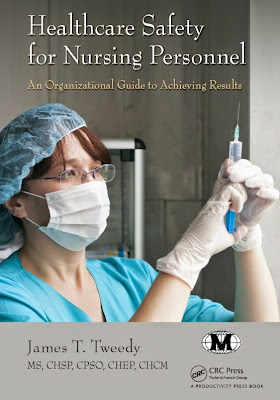 Healthcare Safety for Nursing Personnel: An Organizational Guide to Achieving Results - Free Ebook Download