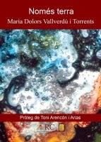 'Només terra (Maria Dolors Vallverdú i Torrents)'