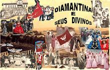 Diamantina e seus Divinos.