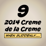 Creme de la Creme of 2014!!