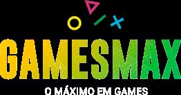 GamesMAX - O Máximo em games