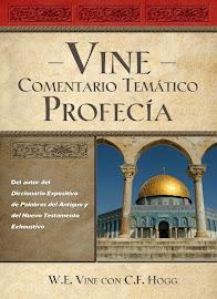 Vine Comentario temático: Profecía - W. E. Vine.