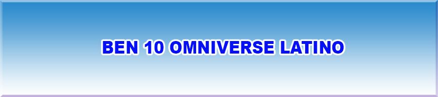 Ben 10 Omniverse Latino
