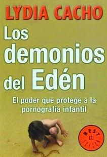 Documental; Los Demonios del Edén, El Poder que Protege a la Pornografía Infantil: