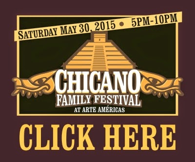 http://arteamericas.blogspot.com/2015/04/chicano-family-festival-2015-may-30-at.html