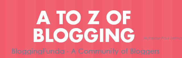 BloggingFunda - A to Z of Blogging - A questionnaire about blogging