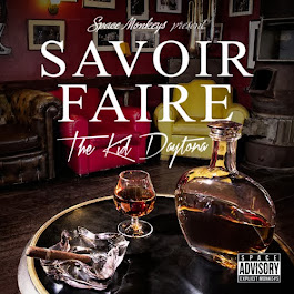 "The Kid Daytona ""Savoir Faire"""
