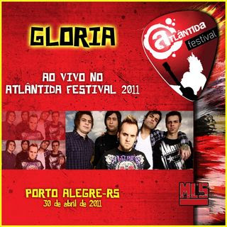 Download Gloria Ao Vivo no Atlantida Festival 2011