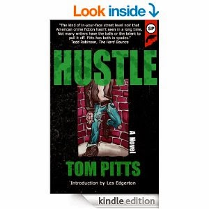 http://www.amazon.com/Hustle-Tom-Pitts-ebook/dp/B00JBV4DCA/ref=sr_1_1?s=books&ie=UTF8&qid=1397937227&sr=1-1&keywords=tom+pitts+hustle