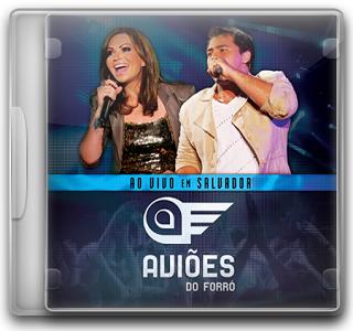 Capa CD Aviões do Forró   Ao Vivo Em Salvador (2011)