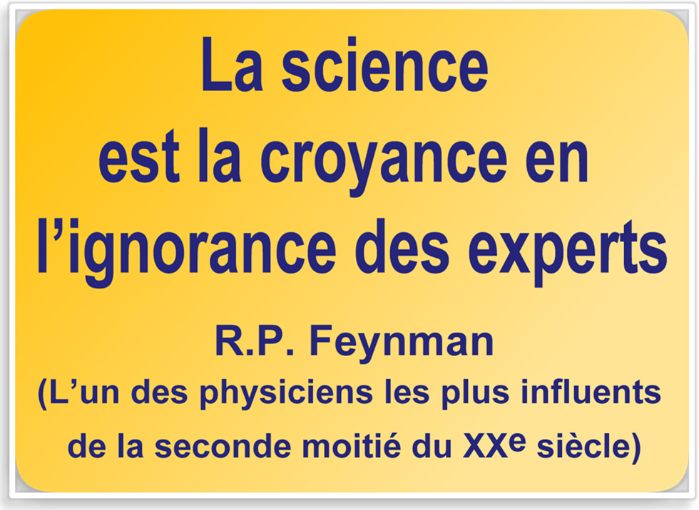 La science est la croyance en l'ignorance des experts