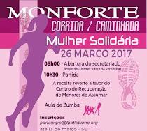 """MONFORTE: CORRIDA /CAMINHADA """"MULHER SOLIDÁRIA"""""""