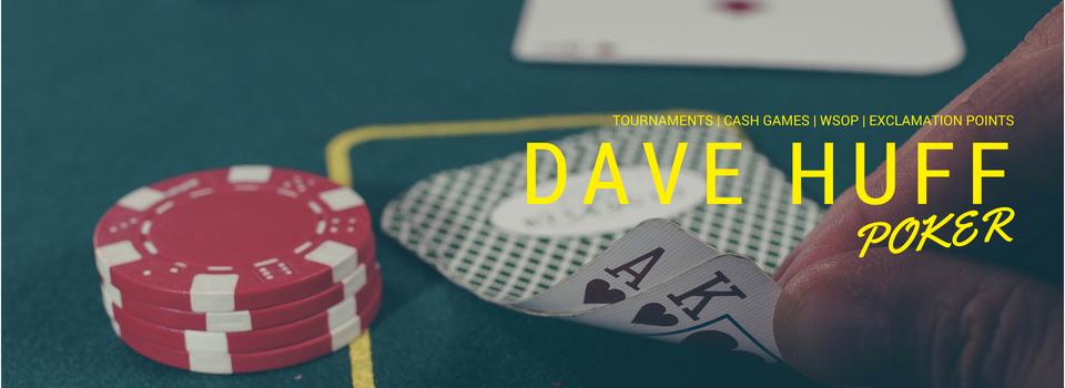 Dave's Poker Blog