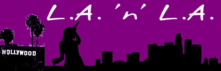 LA 'n' LA