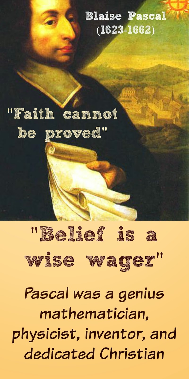 the belief in christian god in blaise pascals the wager What is pascal's wager and philosopher blaise pascal pascal's wager is the most specific beliefs of the christian faith pascal explained that.