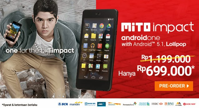 Mito Impact Android One Harga Spesial Rp 699.000