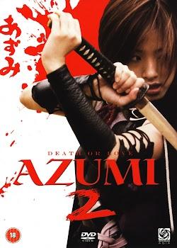 Sát Thủ Azumi 2: Tình Hay Tử - Azumi 2: Death Or Love (2005) Poster