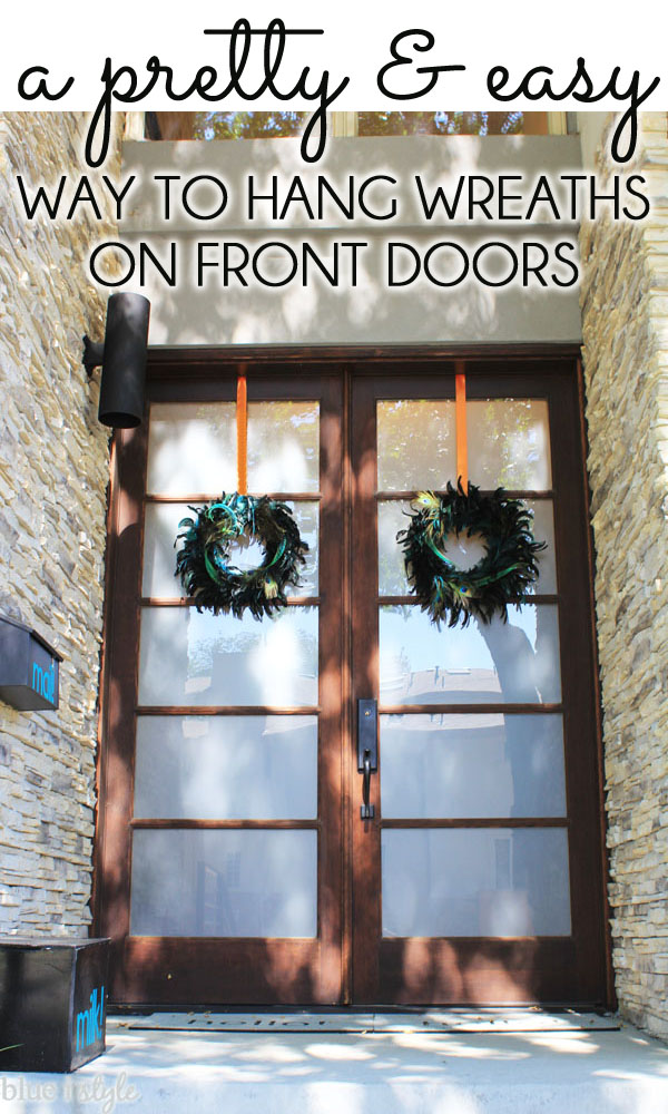Five Minute Friday A Pretty Easy Way To Hang Wreaths On Front