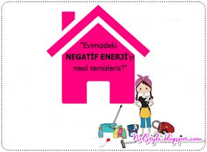 Evimizdeki negatif enerjiyi nasıl temizleriz?