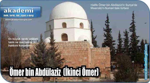 Ömer bin Abdülaziz (İkinci Ömer)