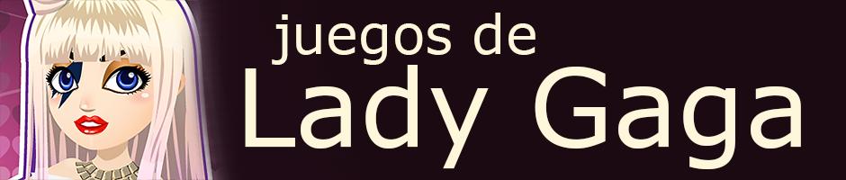 Juegos de Lady Gaga