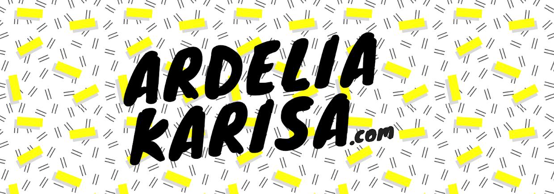ARDELIAKARISA.COM | official blog of author Ardelia Karisa