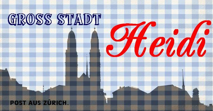 Grossstadtheidi