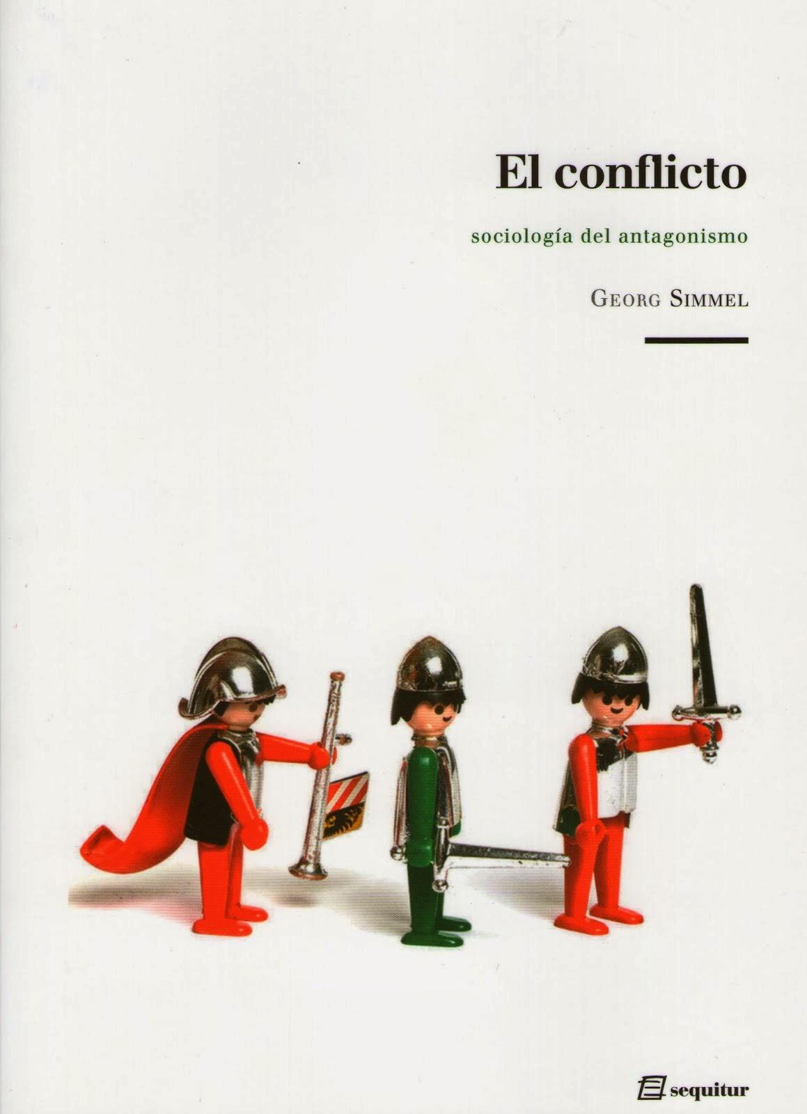 """Edición de G. Simmel, """"El conflicto""""."""