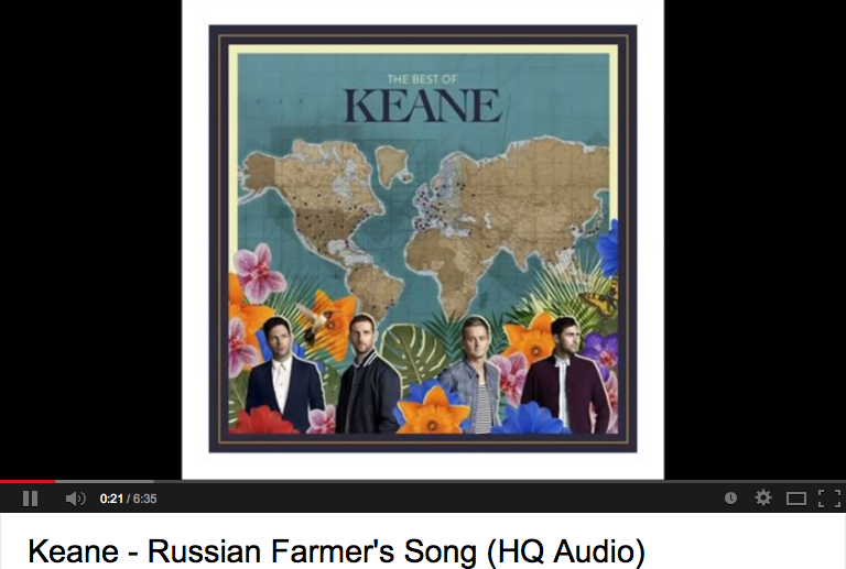 Keane - Russian farmer thing