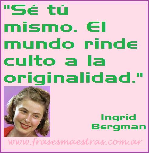 frases de autoayuda de Ingrid Bergman