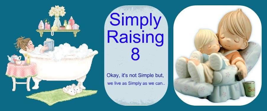 Simply Raising 8