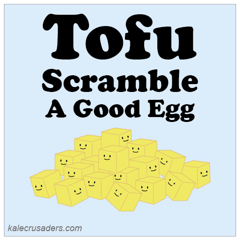 Tofu Scramble: A Good Egg, Scrambled Tofu