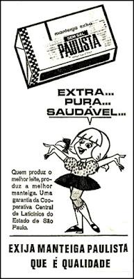 manteiga Paulista, 1970, história dos anos 70; propaganda na década de 70; Brazil in the 70s; Oswaldo Hernandez;