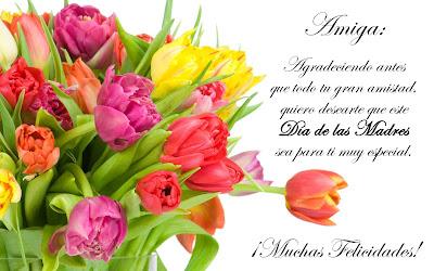 ¡Feliz Día de las Madres! (Mensaje para una amiga)