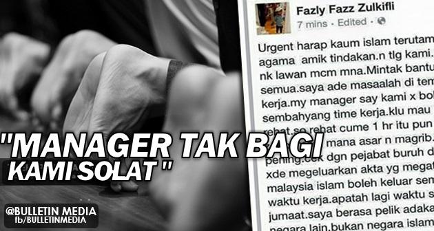 Luahan Hati Pekerja Terpaksa Tinggalkan Solat. 'Manager Tak Bagi Kami Solat'