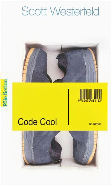 Code Cool So Yesterday de Scott Westerfeld