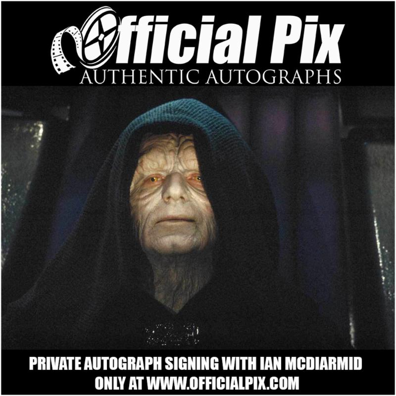 Official Pix signing with Ian McDiarmid! Deadline March 26