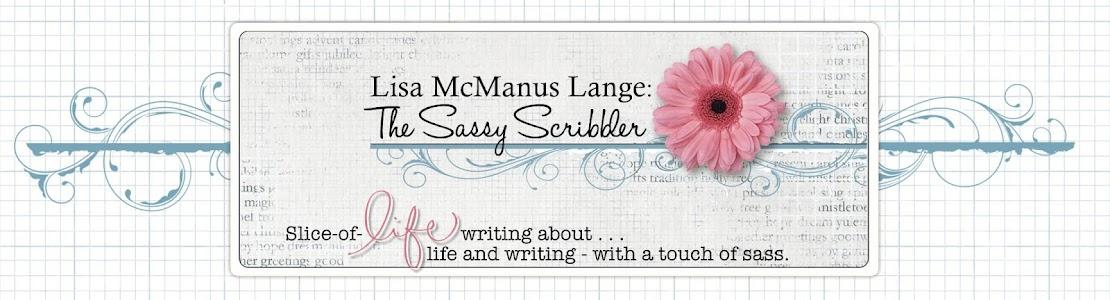 Lisa McManus Lange: The Sassy Scribbler