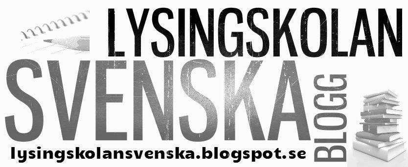 SVENSKBLOGGEN ~ LYSINGSKOLAN