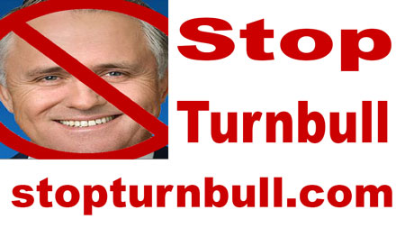 Why Turnbull is a Labor Stooge