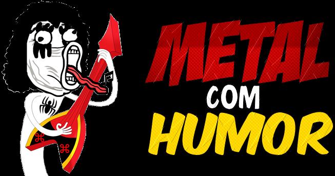 Metal Com Humor