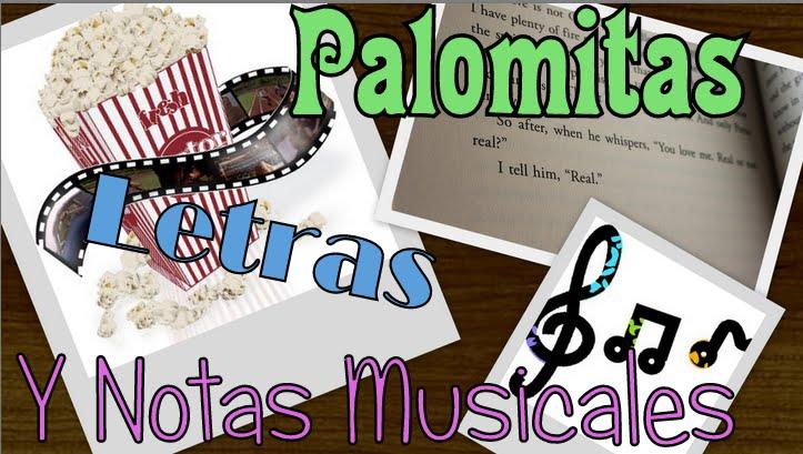 Palomitas, Letras y Notas Musicales