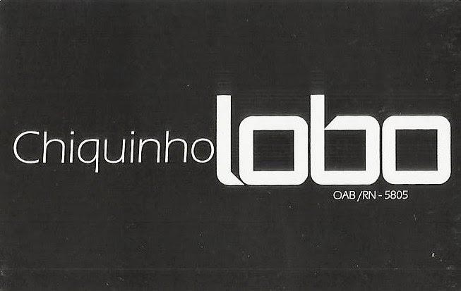 PARCERIA: ADVOCACIA CHIQUINHO LOBO - OAB/RN-5805.